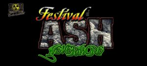 Festival of Ash: Nevermore @ Uranium Springs